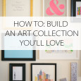 How To: Build an Easy Art Collection