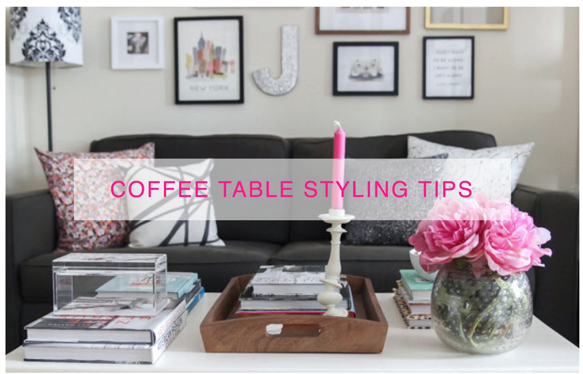 Coffee Table Styling on domino York Avenue