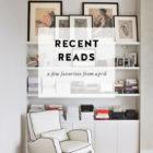 Recent Reads: April