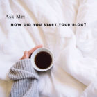 Ask Me: Starting a Blog