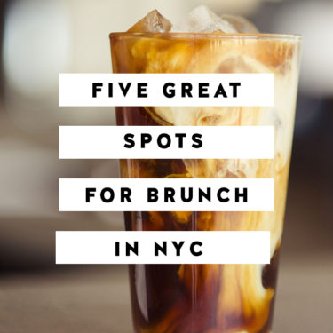 Five Great Spots for Brunch in NYC