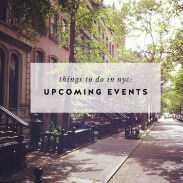 Things to Do in NYC: Upcoming Events
