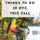 Upcoming Events: Things to do in NYC in Fall