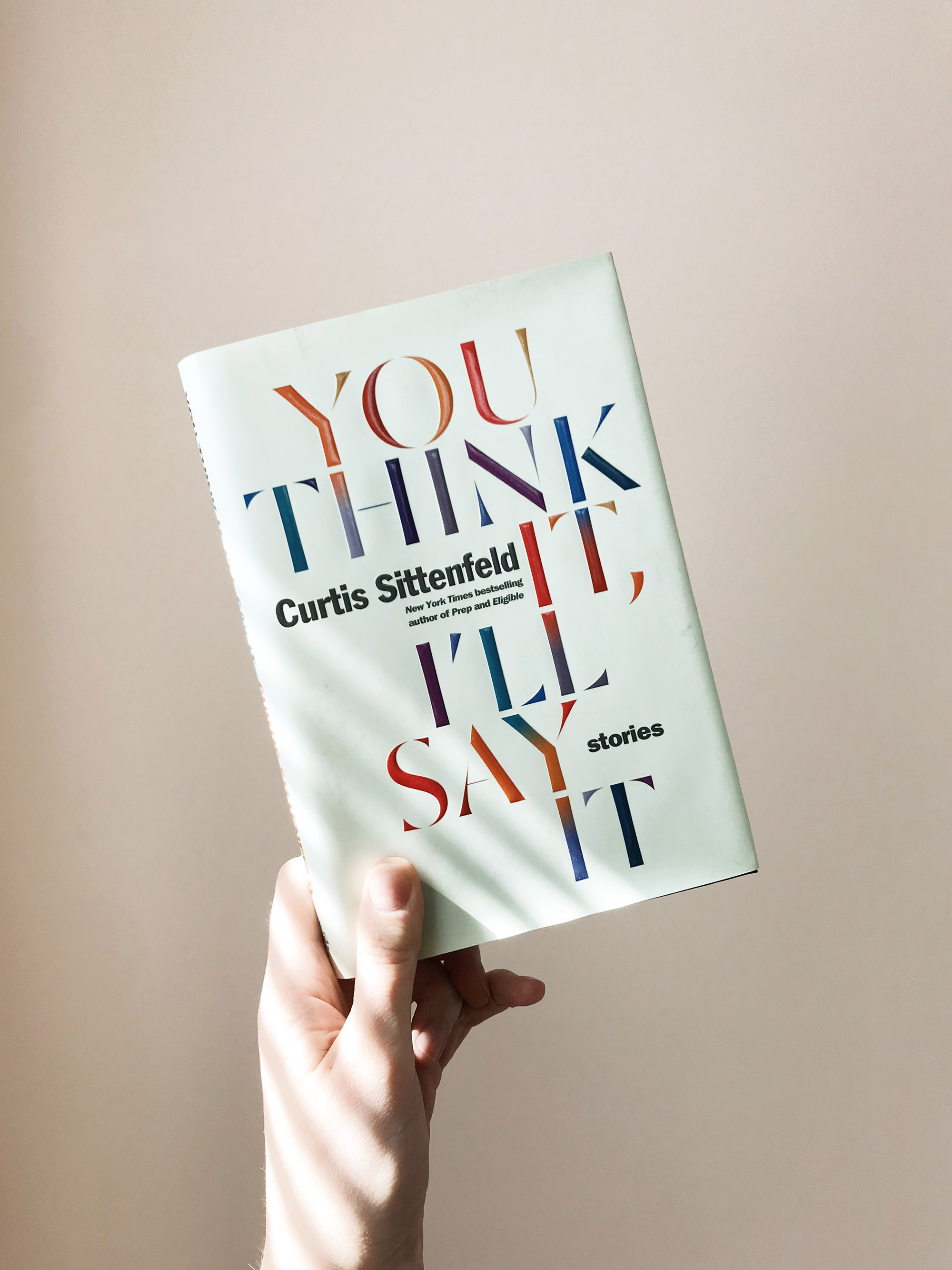 curtis sittenfeld you think it i'll say it book cover