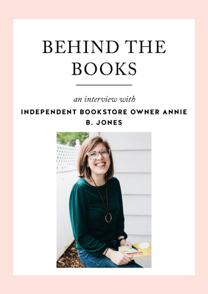 Behind the Books: A Conversation with Independent Bookstore Owner Annie B. Jones